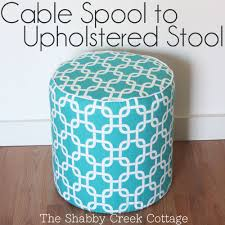 Upcycle Ottoman Idea Upholstered Stool From A Cable Spool