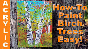 how to paint birch trees quickly with acrylics u0026 a palette knife