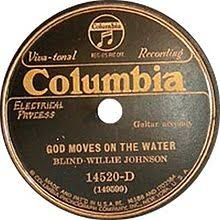 Blind Willie Johnson God Moves On The Water Wikipedia