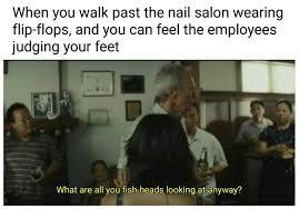 Salon Meme - the best nail salon memes memedroid