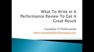 Performance Appraisal Report Sample How To Write Your Own Performance Review With Sample Reviews