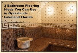 3 bathroom flooring ideas you can use in grasslands lakeland