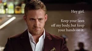 Make Ryan Gosling Meme - can men become feminists by ryan gosling memes stylecaster