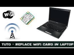 Problème Carte Réseau Wifi Dans Tuto Changer Carte Wifi Pc Portable