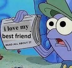 Meme Best Friend - 18 wholesome memes you and your friends need to exchange