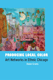producing local color art networks in ethnic chicago grams