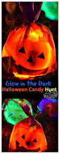 Fun Things To Do On Halloween Night A Glow In The Dark Halloween Candy Hunt Idea For Kids