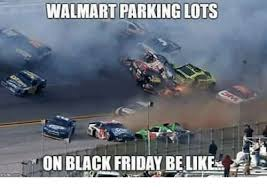 Black Friday Meme - walmart parking lots on black friday be like black friday meme