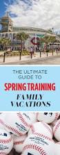 The Ultimate Guide To Spring by 42 Best Florida Spring Training Baseball Images On Pinterest