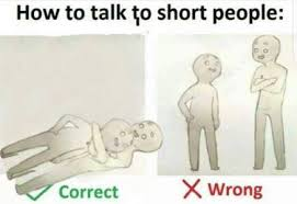 Short People Meme - how to talk to short tall people guide album on imgur