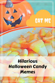 halloween candy meme halloween you re doing it right faith saints and humor halloween