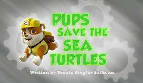 pups save sea turtles paw patrol wiki fandom powered wikia