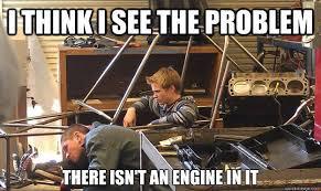 Funny Mechanic Memes - awesome clueless mechanic memes quickmeme mechanic jokes testing