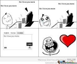 I Love You More Meme - no i love you more by edogawaarthur meme center