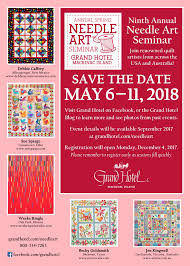 annual spring needle art seminar 2017 grand hotel mackinac island