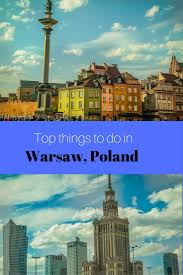 top 20 places to visit in warsaw travel photo mondays capital