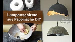 diy selber machen pappmache lenschirme in gold betonoptik selber machen diy