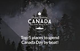 top 5 places to spend canada day by boat expedia ca