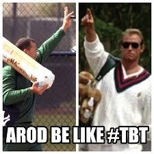Arod Meme - cool arod arriving at c doing his best roger dorn impression