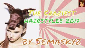 craziest hairstyles in 2017 semaskyz funniest videos youtube