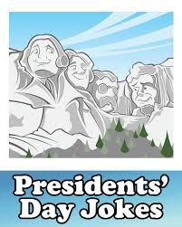 president u0027s day jokes riddles and one liners primarygames
