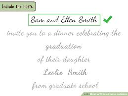 formal invitations 4 ways to write a formal invitation wikihow