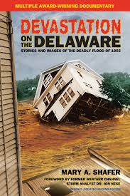 devastation on the delaware stories and images of the deadly