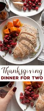 what do you for thanksgiving dinner best 25 thanksgiving dinner for two ideas on