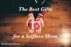 the best gifts for a selfless mom real simple mama