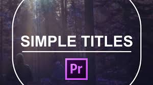 adobe premiere cs6 templates free download simple titles for premiere pro cinecom net