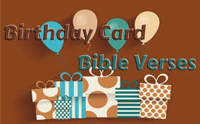 bible verses to use on a birthday card or note