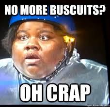 Fat Lady Meme - no more buscuits oh crap fat black lady quickmeme