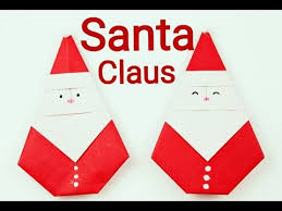 How To Make A Origami Santa - how to make an origami santa claus origami santa claus