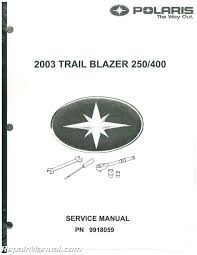 2003 polaris trailblazer 250 400 atv service manual
