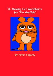 smashwords u2013 16 thinking hat worksheets for the gruffalo a book