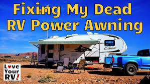 Dometic Power Awning Repairing Our Dead Rv Power Awning