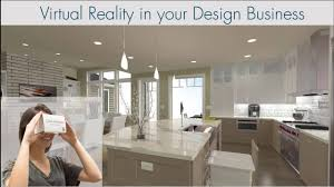 incorporating virtual reality into your design business youtube