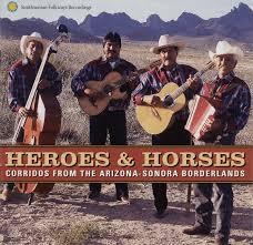 halloween city sonora heroes and horses corridos from the arizona sonora borderlands