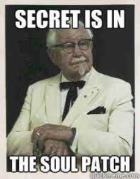 Colonel Sanders Memes - secret is in the soul patch conceited colonel sanders quickmeme