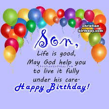 spiritual birthday quotes for a son christian birthday free cards