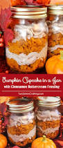 thanksgiving cupcakes for kids pumpkin cupcake in a jar with cinnamon buttercream frosting