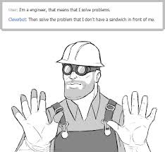 Watch Out We Got A Badass Over Here Meme - watch out we got a badass over here engineer by nara chann on