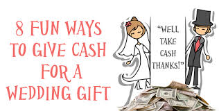 wedding gift or money when giving money as a wedding gift or check lading for