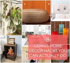 diy hacks home 8 genius home decor hacks you can actually do