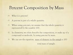 composition stoichiometry chapter 7 percent composition by mass