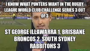 Sydney Meme - i know what punters want in the rugby league world club challenge