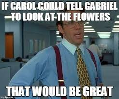 Look At The Flowers Meme - 115 best i freaking love memes images on pinterest the walking