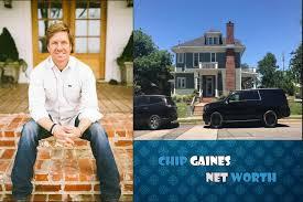 chip gaines net worth gaines net worth chip and joanna gaines celebrity net worth