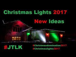 christmas lights ideas 2017 christmas lights 2017 trying new ideas youtube