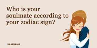 who is your soulmate according to your zodiac sign
